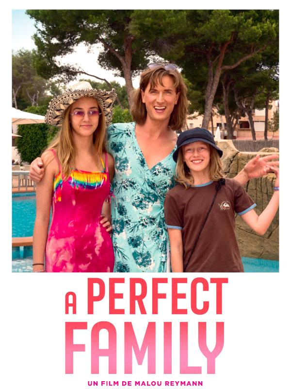 A Perfect Family | Reymann, Malou (Réalisateur)
