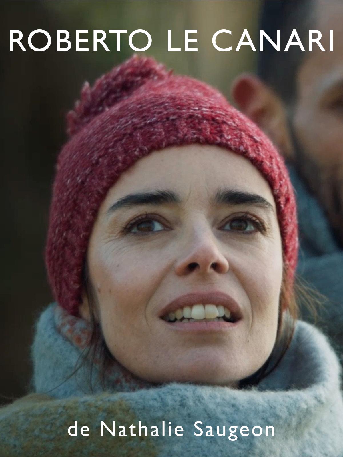 Roberto le canari | Saugeon, Nathalie (Réalisateur)