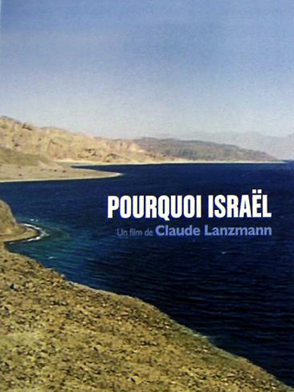 Pourquoi Israël | Lanzmann, Claude (Réalisateur)