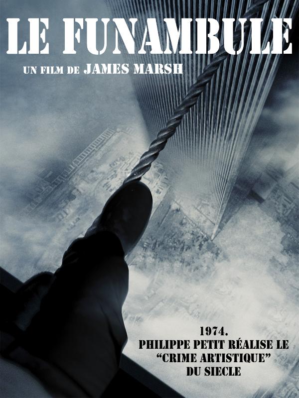 Le Funambule | Marsh, James (Réalisateur)