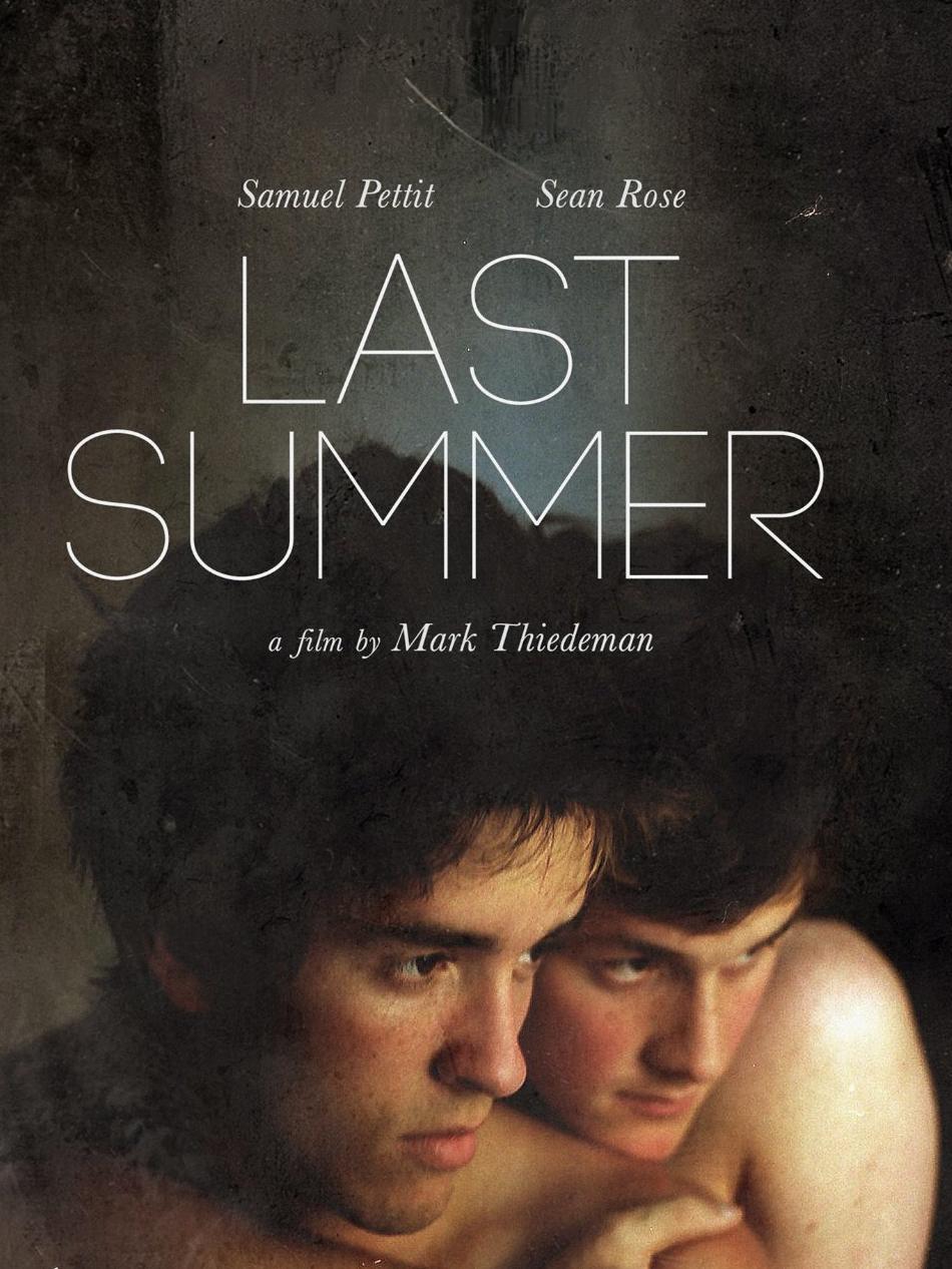Last Summer | Thiedeman, Mark (Réalisateur)