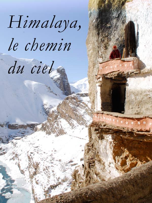 Himalaya, le chemin du ciel | Chaud, Marianne (Réalisateur)