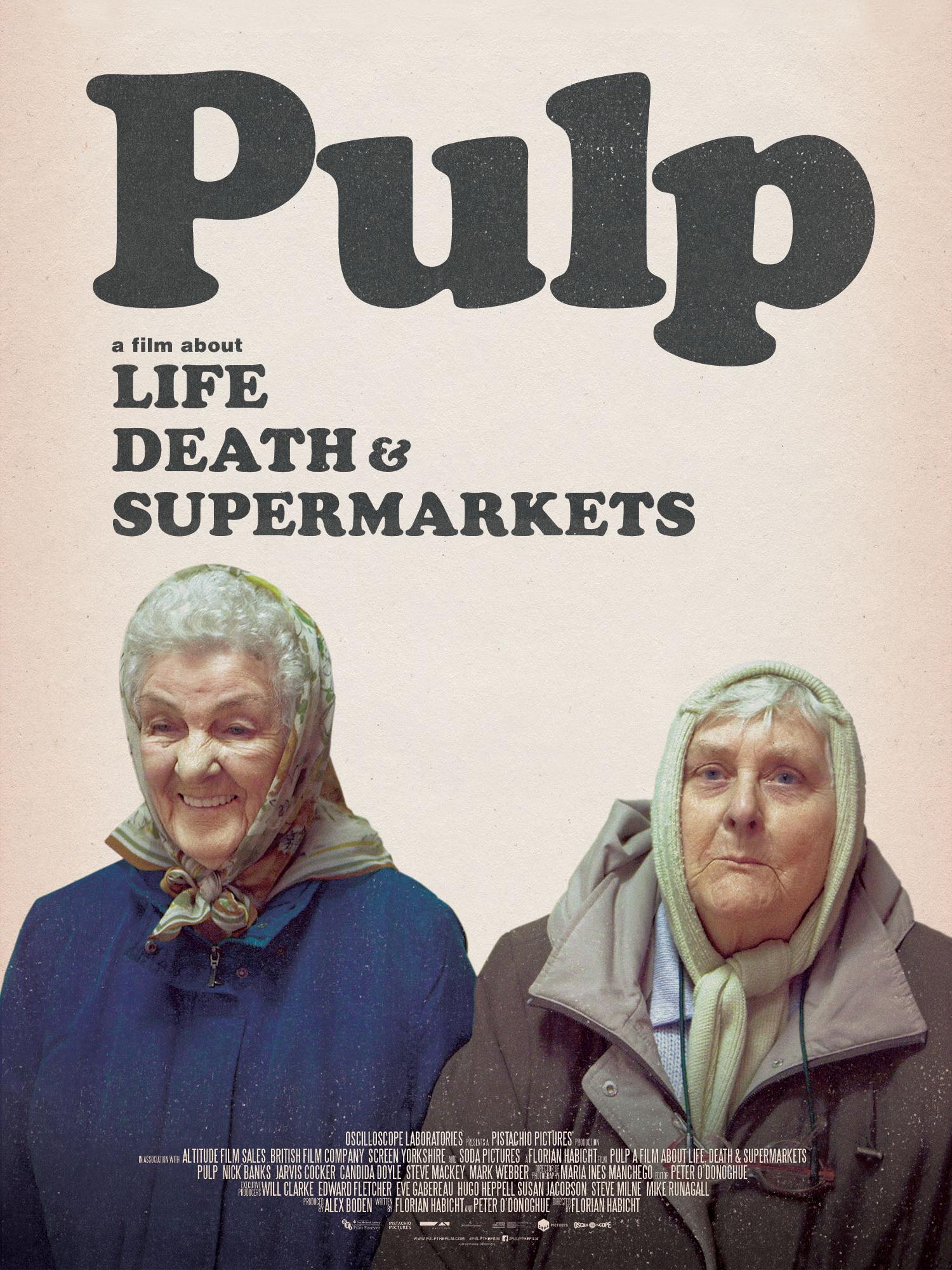 Pulp : a Film About Life, Death & Supermarkets | Habicht, Florian (Réalisateur)