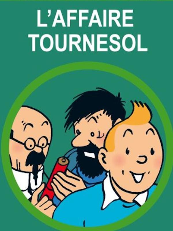 Tintin et L'Affaire Tournesol | Goossens, Ray (Réalisateur)
