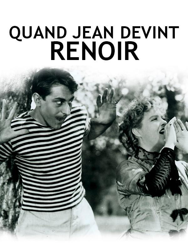 Quand Jean devint Renoir   Moix, Alexandre (Réalisateur)
