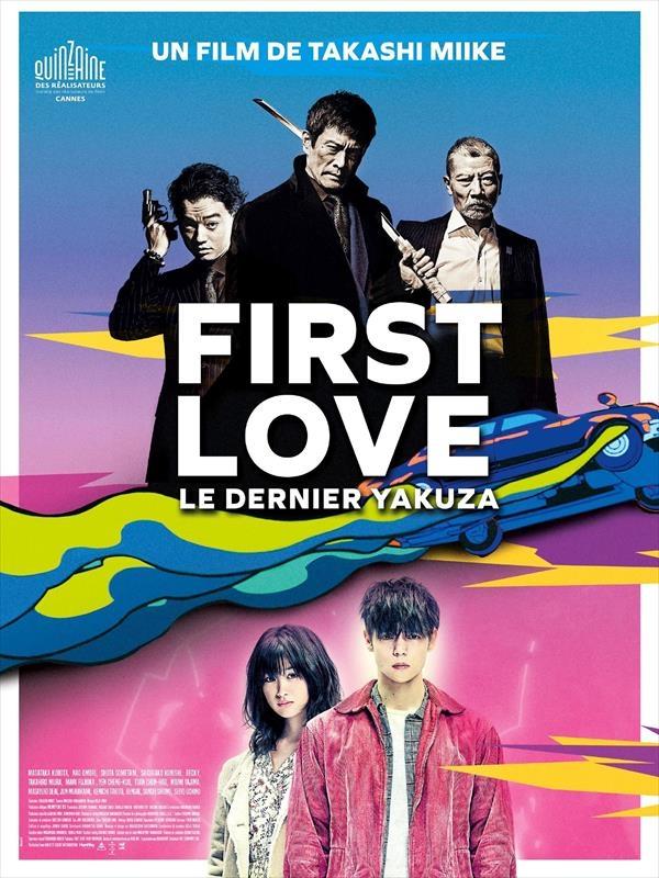 First Love, le dernier yakuza | Miike, Takashi (Réalisateur)