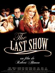 The Last Show | Altman, Robert (Réalisateur)