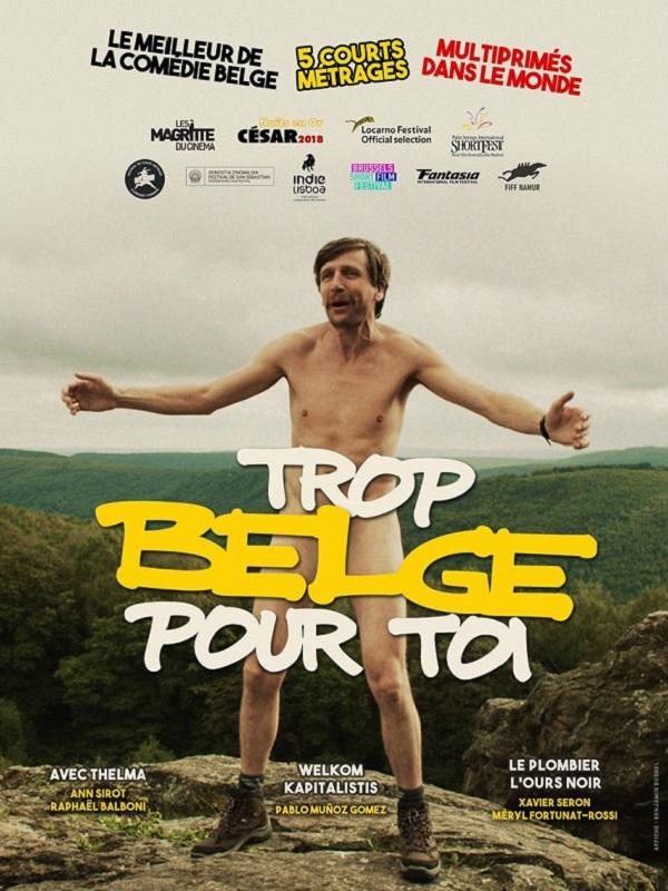 Trop belge pour toi | Seron, Xavier (Réalisateur)