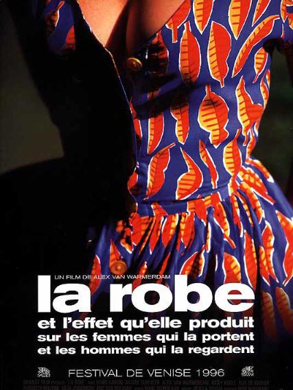 La Robe, et l'effet qu'elle produit sur les femmes qui la portent et les hommes qui la regardent | Van Warmerdam, Alex (Réalisateur)