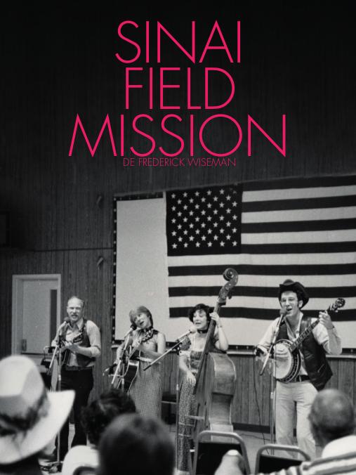 Sinaï field mission | Wiseman, Frederick (Réalisateur)