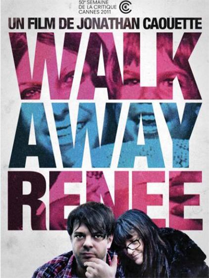 Walk Away Renée | Caouette, Jonathan (Réalisateur)
