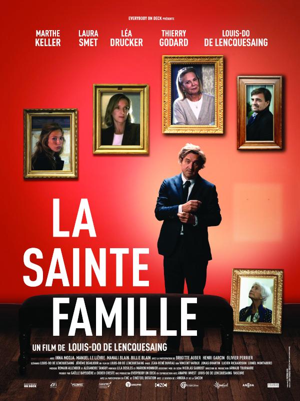 La Sainte famille | Lencquesaing, Louis-Do de (Réalisateur)