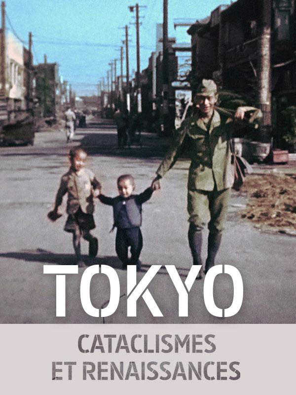 Tokyo, cataclysmes et renaissances | Julien, Olivier (Réalisateur)