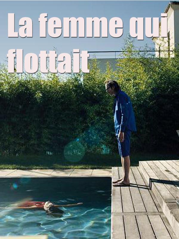 """Afficher """"La femme qui flottait"""""""