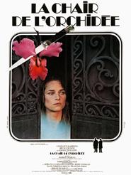 La Chair de l'orchidée | Chéreau, Patrice (Réalisateur)