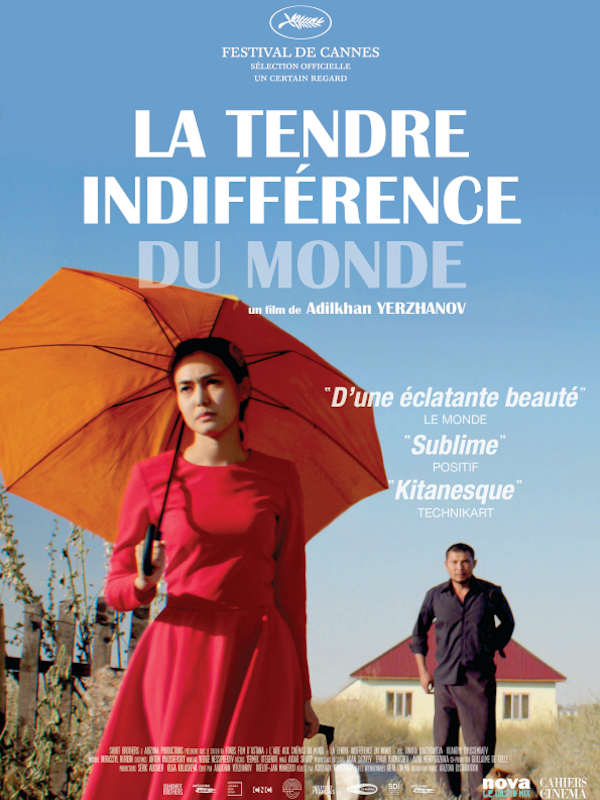 La Tendre indifférence du monde | Yerzhanov, Adilkhan (Réalisateur)