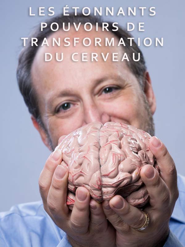Les étonnants pouvoirs de transformation du cerveau | Sheerin, Mike (Réalisateur)