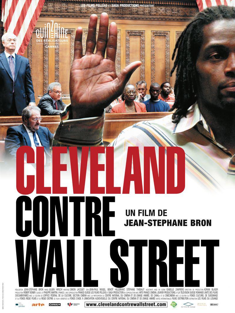 Cleveland contre Wall Street | Bron, Jean-Stéphane (Réalisateur)
