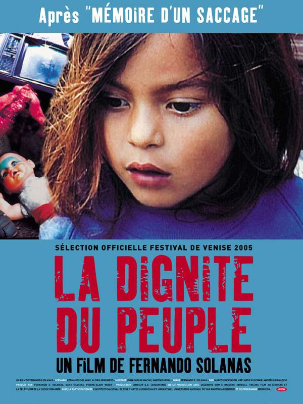La Dignité du peuple | Solanas, Fernando Ezequiel (Réalisateur)