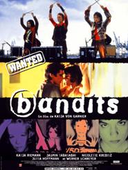 Bandits | von Garnier, Katja (Réalisateur)
