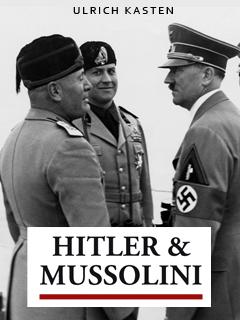Hitler et Mussolini | H. Kasten, Ullrich (Réalisateur)