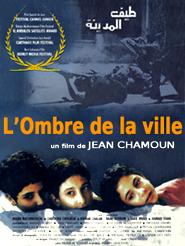 L'Ombre de la ville | Chamoun, Jean Khalil (Réalisateur)