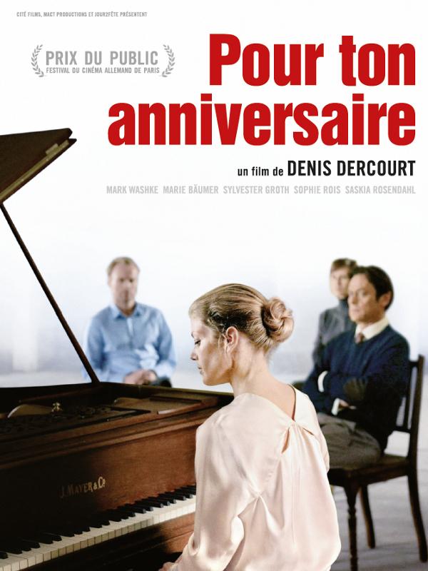 Pour ton anniversaire   Dercourt, Denis (Réalisateur)