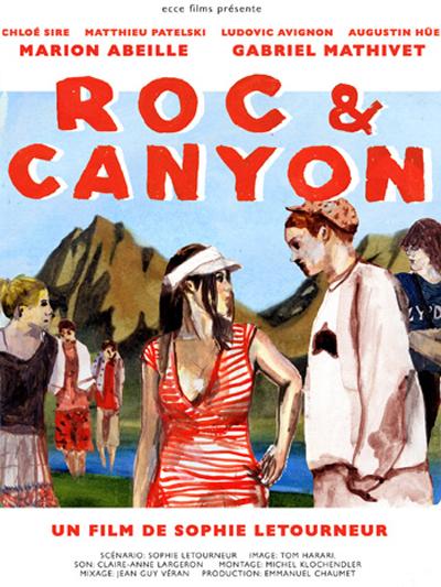 Roc & Canyon | Letourneur, Sophie (Réalisateur)