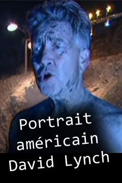 Portrait américain - David Lynch | Wizman, Ariel (Réalisateur)