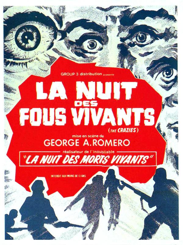 La Nuit des fous vivants | Romero, George A. (Réalisateur)