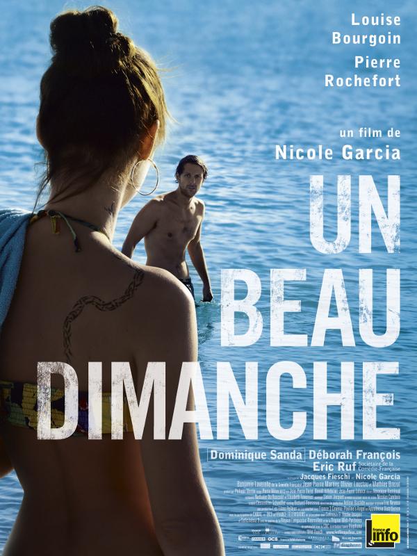 Un beau dimanche | Garcia, Nicole (Réalisateur)