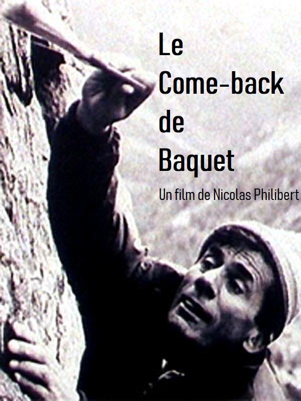 Le Come-back de Baquet | Philibert, Nicolas (Réalisateur)