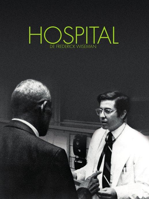 Hospital | Wiseman, Frederick (Réalisateur)