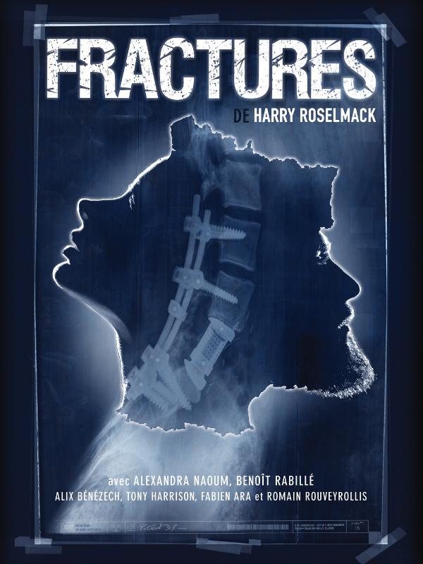 Fractures | Roselmack, Harry (Réalisateur)