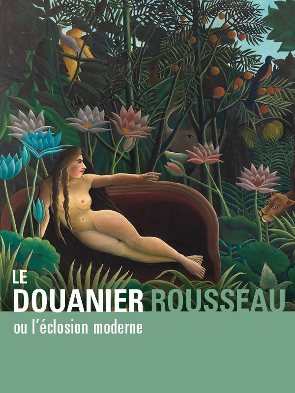Le douanier Rousseau, ou l'éclosion moderne | Autheman, Nicolas (Réalisateur)