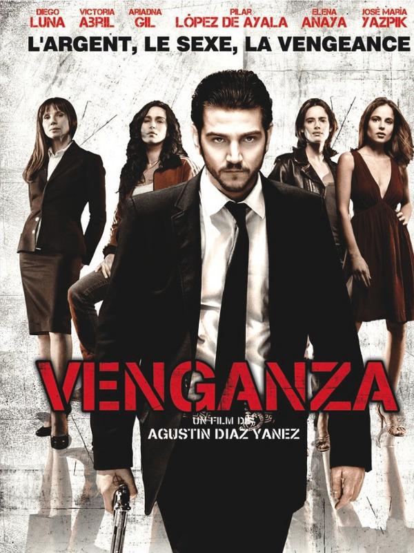 Venganza | Díaz Yanes, Agustín (Réalisateur)