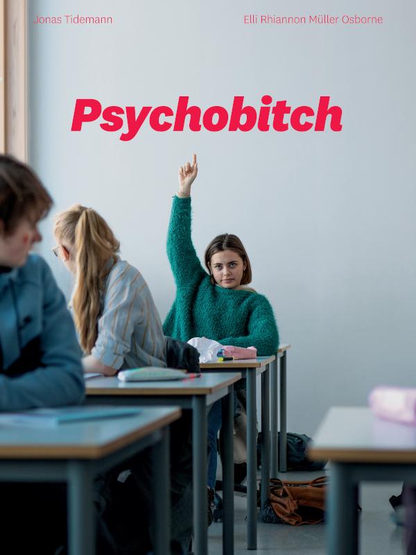 Psychobitch |