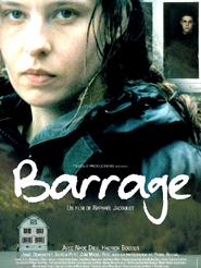 Barrage | Jacoulot, Raphaël (Réalisateur)