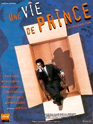 Une vie de prince | Cohen, Daniel (Réalisateur)