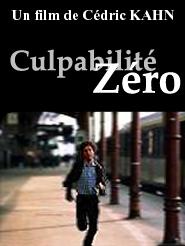 Culpabilité zéro | Kahn, Cédric (Réalisateur)