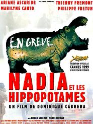 Nadia et les hippopotames | Cabrera, Dominique (Réalisateur)