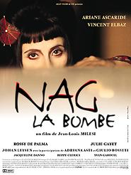 Nag la bombe | Milesi, Jean-Louis (Réalisateur)