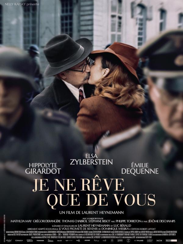 Je ne rêve que de vous | Heynemann, Laurent (Réalisateur)