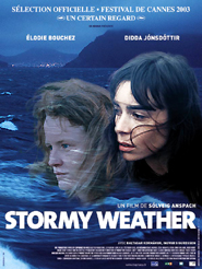 Stormy weather | Anspach, Solveig (Réalisateur)