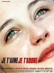 Movie poster of Je t'aime, je t'adore