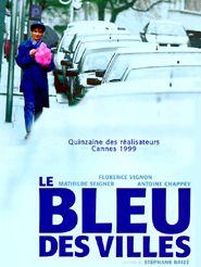 Movie poster of Le Bleu des villes