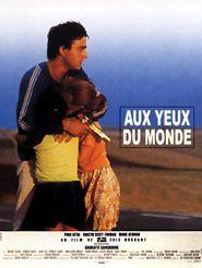 Movie poster of Aux yeux du monde