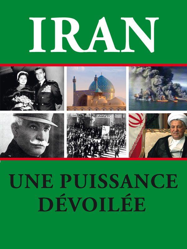 Image de Iran, une puissance dévoilée