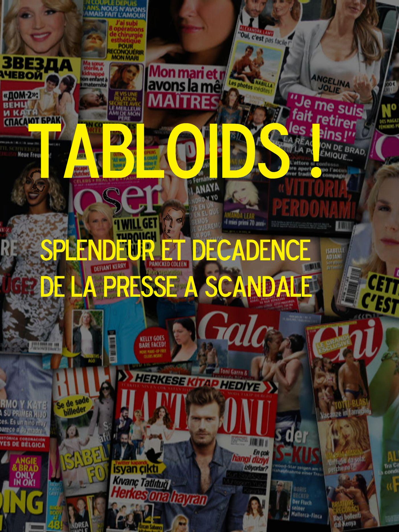 Movie poster of Tabloïds ! Splendeur et décadence de la presse à scandale