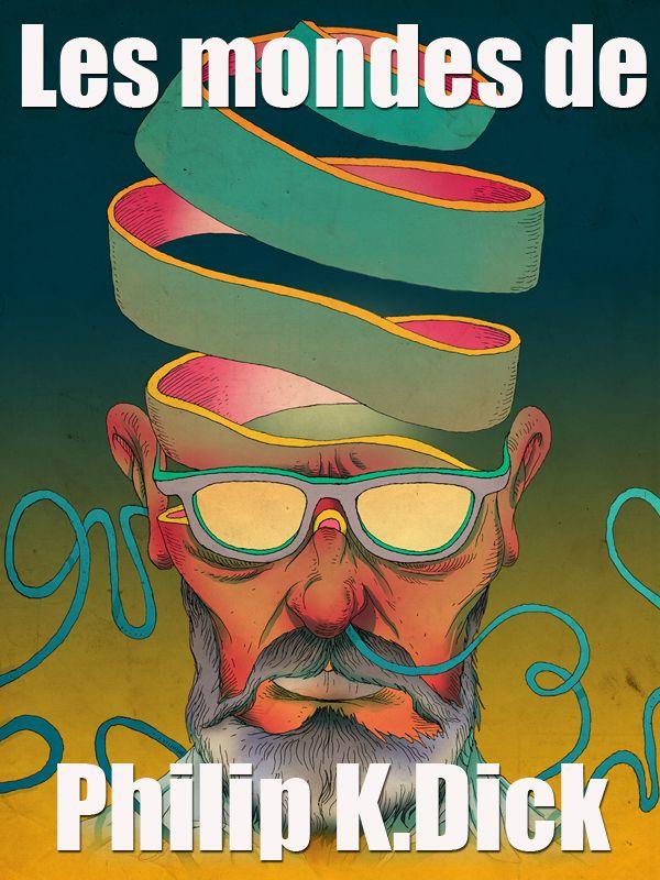 Movie poster of Les mondes de Philip K.Dick